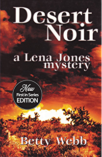 Desert wives a lena jones mystery book 2 kindle edition by betty desert noir lena jones series book 1 fandeluxe Images