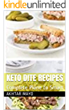 Keto Dite Recipes: Complete Guide