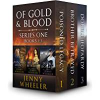 OF GOLD AND BLOOD - SERIES ONE (BOOKS 1-3)