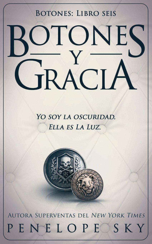 Download Botones y gracia (Spanish Edition) (Volume 6) pdf epub