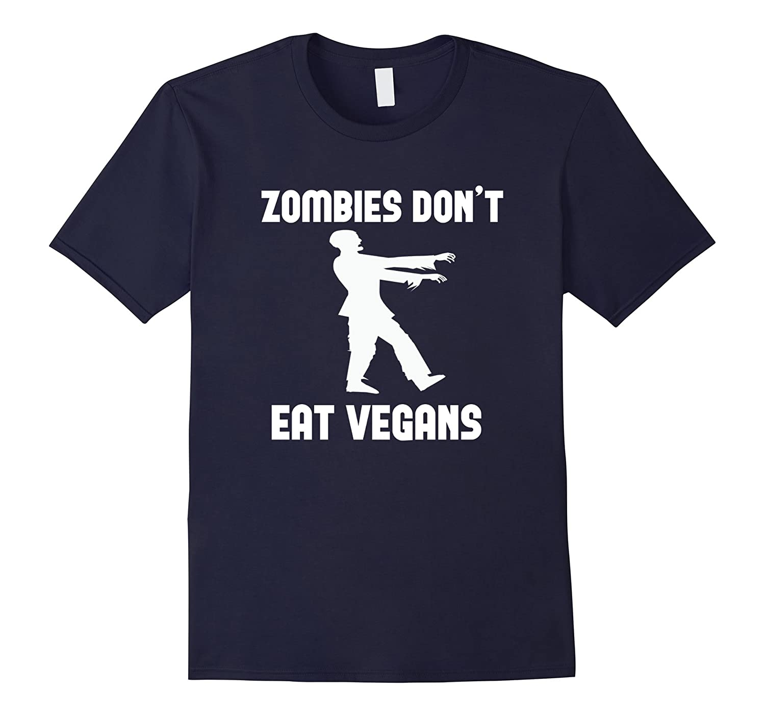 Zombies Don't Eat Vegans Funny Halloween T-shirt party gift-BN