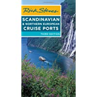 Rick Steves Scandinavian & Northern European Cruise Ports (Third Edition)