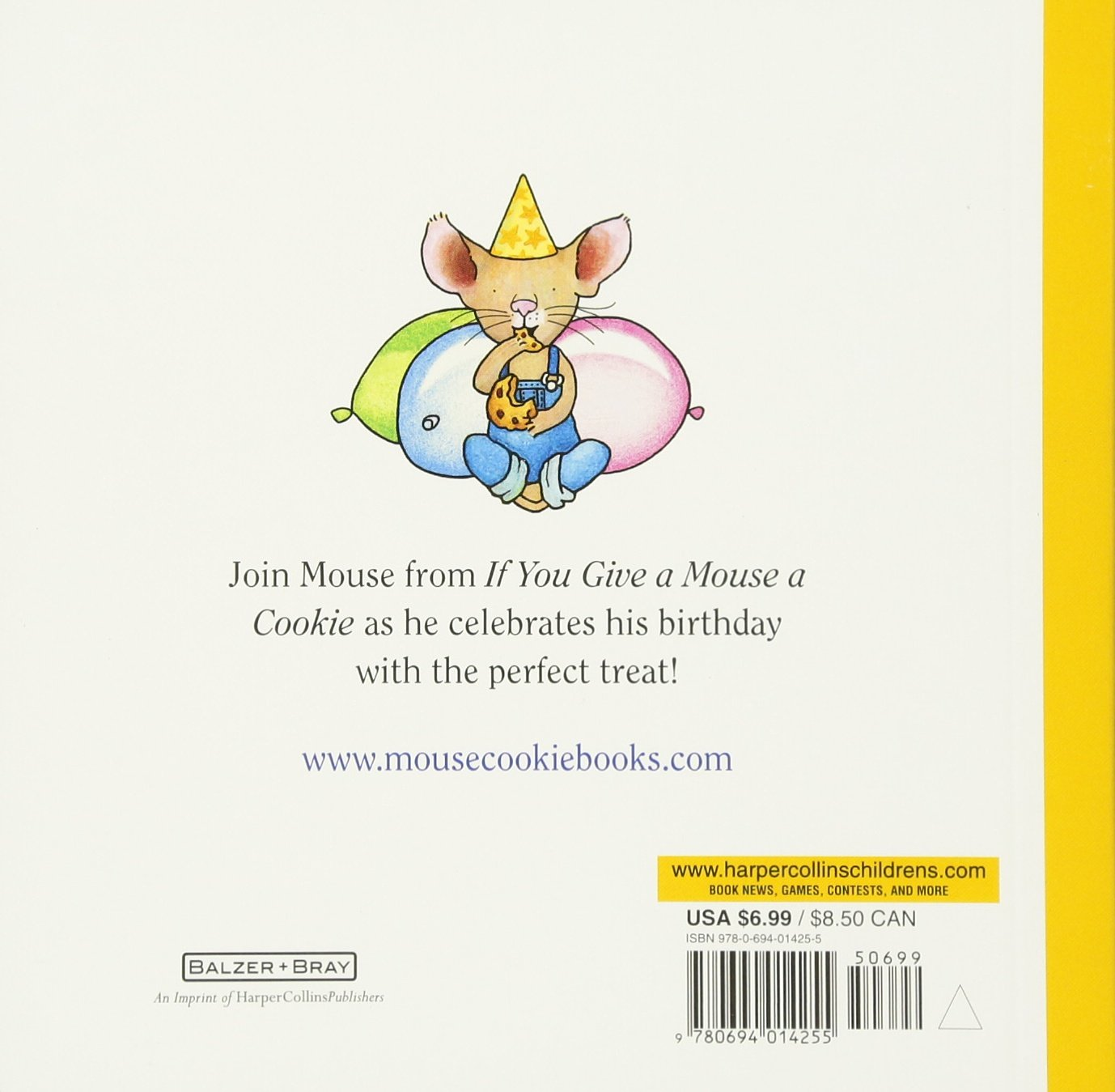 Happy Birthday, Mouse! (If You Give...): Laura Numeroff, Felicia Bond:  9780694014255: Amazon.com: Books