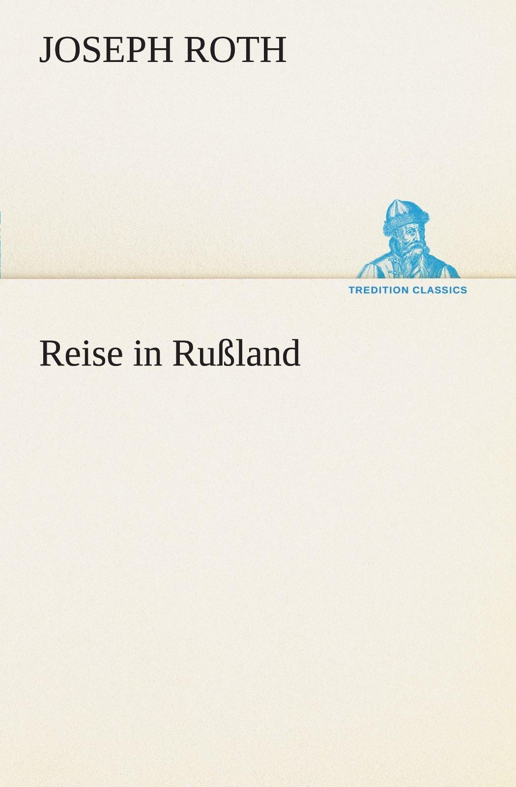 Reise in Rußland (TREDITION CLASSICS) (German Edition) PDF