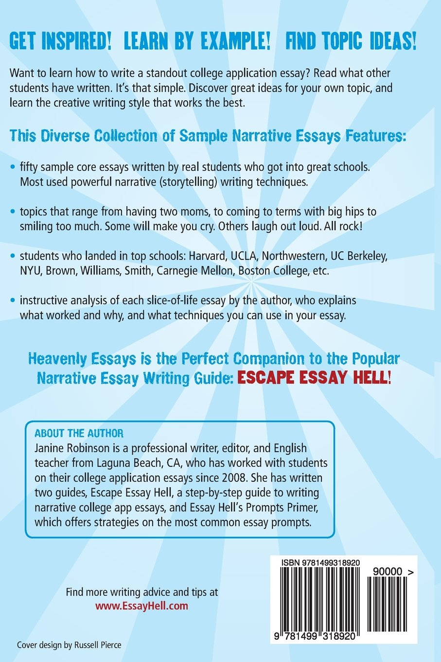 heavenly essays narrative college application essays that heavenly essays 50 narrative college application essays that worked janine w robinson 9781499318920 com books