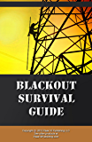Blackout Survival: How to Prepare for the Dangers of a Power Failure