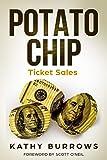 Potato Chip Ticket Sales