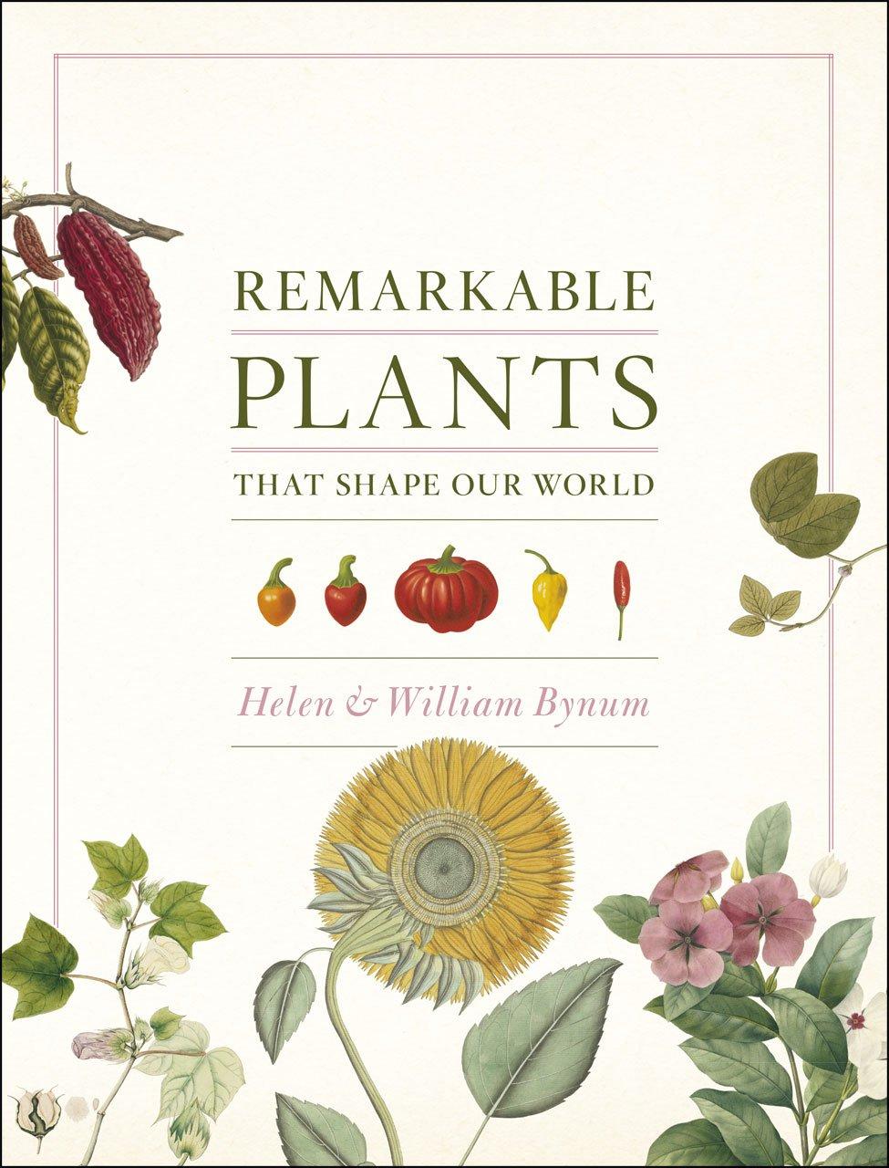 Remarkable Plants That Shape Our World pdf epub