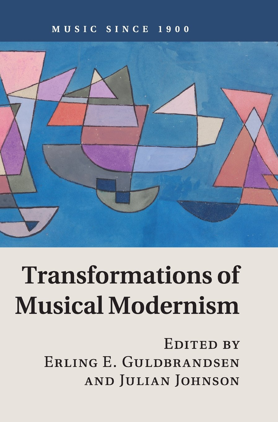 Transformations of Musical Modernism (Music since 1900) ebook