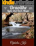 Draoithe: Light and Dark Magic: Volume Six