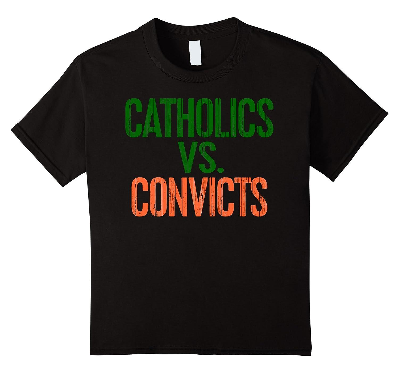 Catholics Vs Convicts T Shirt Football-Awarplus