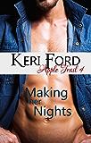 Making Her Nights (An Apple Trail Novella, 4)