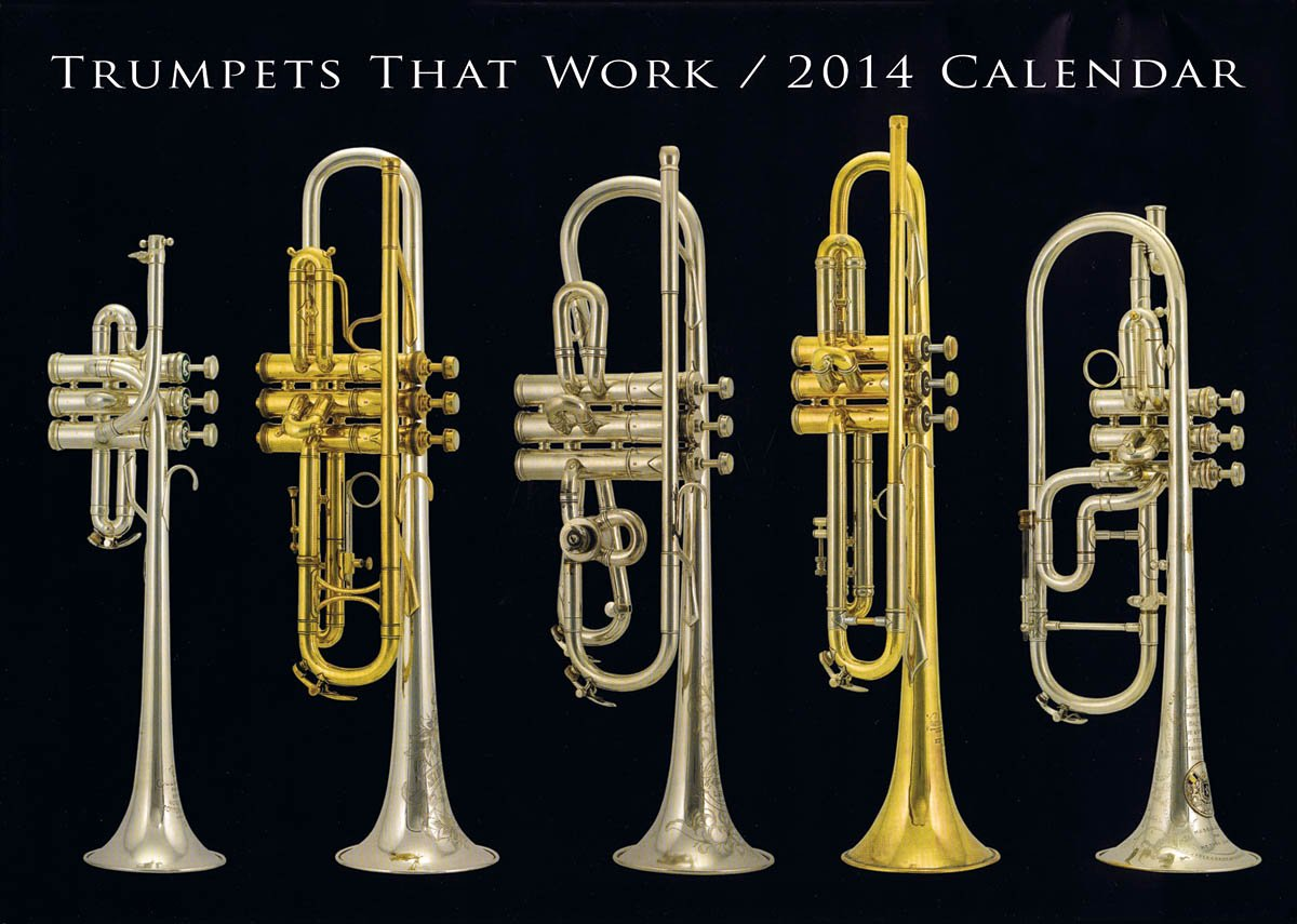 Trumpets That Work 2014 Calendar pdf epub