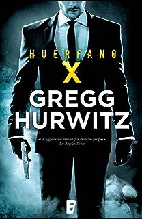 Huérfano X (Huérfano X 1) (Spanish Edition)