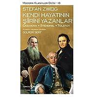 Kendi Hayatının Şiirini Yazanlar: Casanova - Stendal - Tolstoy