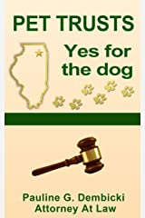 Pet Trusts, Yes for the Dog Kindle Edition