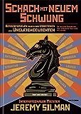 Schach mit Neuem Schwung: Besser Spielen durch das Verstehen von Ungleichgewichten.  Die Deutsche Ausgabe von how to Reassess Your Chess