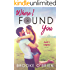 Where I Found You: A Small Town Romance (Heart's Compass Book 1)