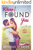 Where I Found You (Heart's Compass Book 1)