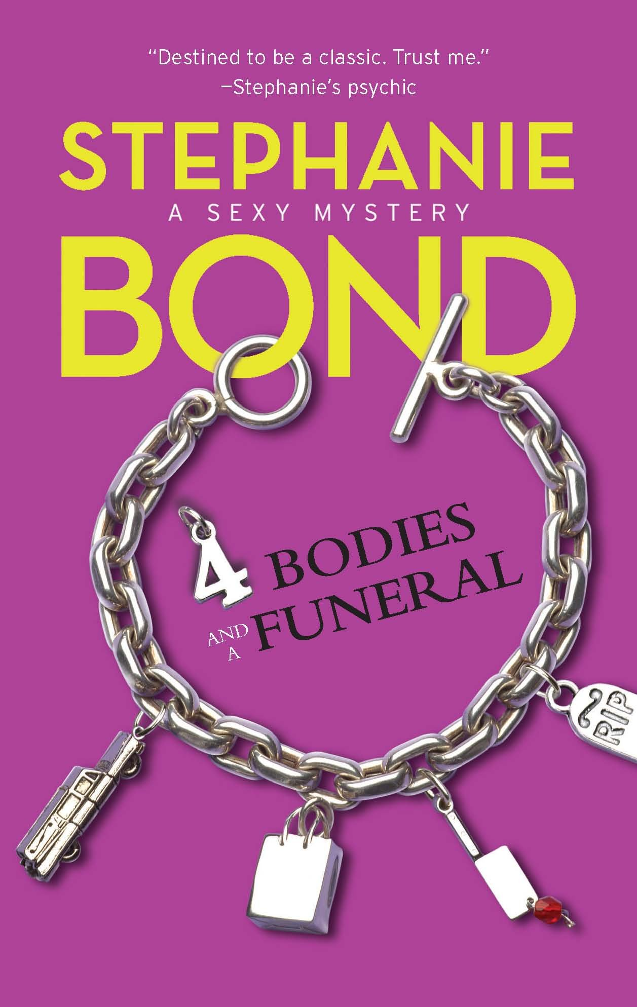 4 Bodies and a Funeral (Body Movers, Book 4): Stephanie Bond:  9780778326687: Amazon.com: Books