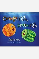 Orange Fish, Green Fish Kindle Edition