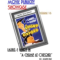 """Movie Publicity Showcase Volume 16: Laurel and Hardy in """"A Chump at Oxford"""""""