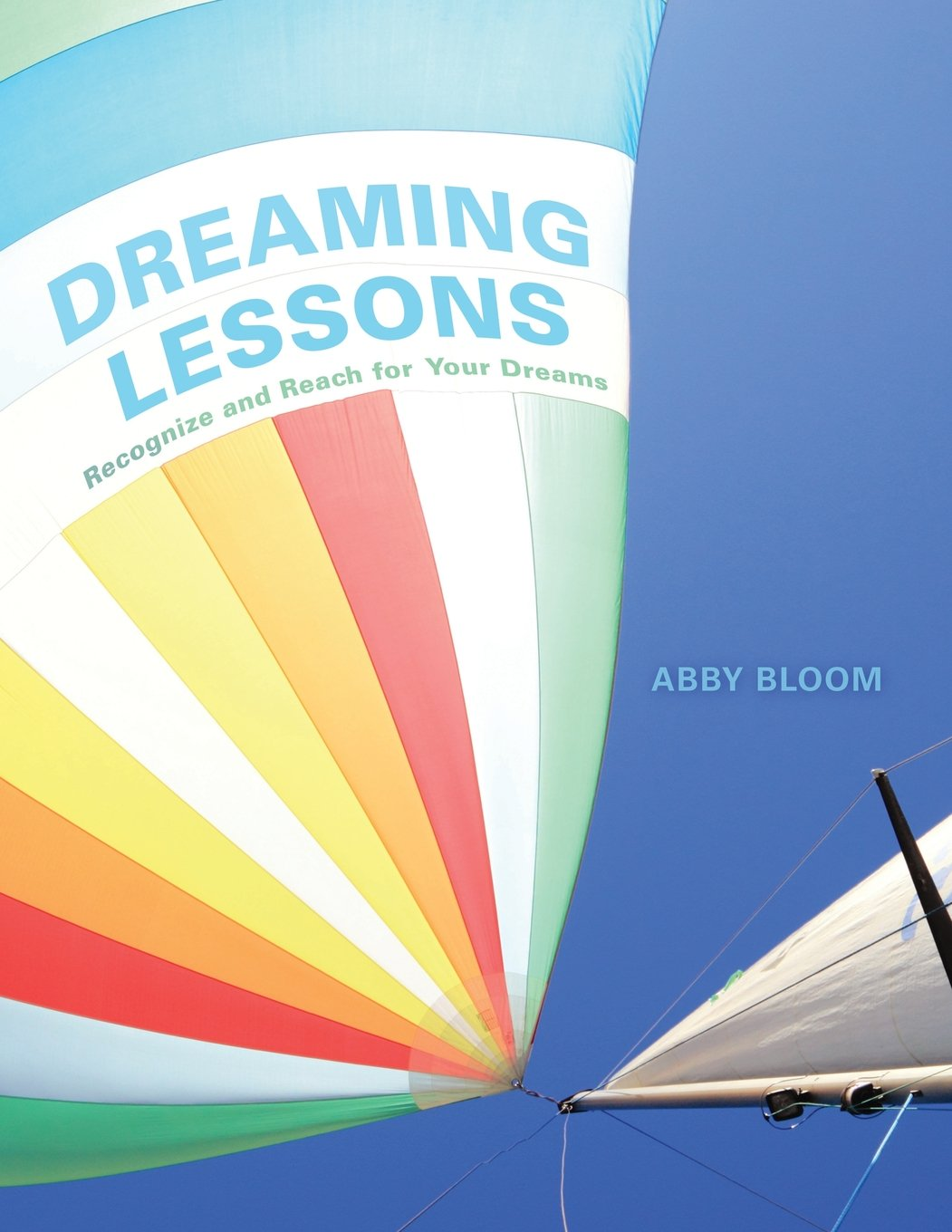 Dreaming Lessons: Recognize and Reach for Your Dreams pdf epub