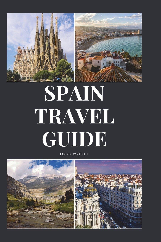 ... Malaga, Murcia, Palma de Mallorca, Las Palmas, Bilbao, Alicante, Cordoba, Granada, San Sebastian: Todd Wright: 9781982924133: Amazon.com: Books