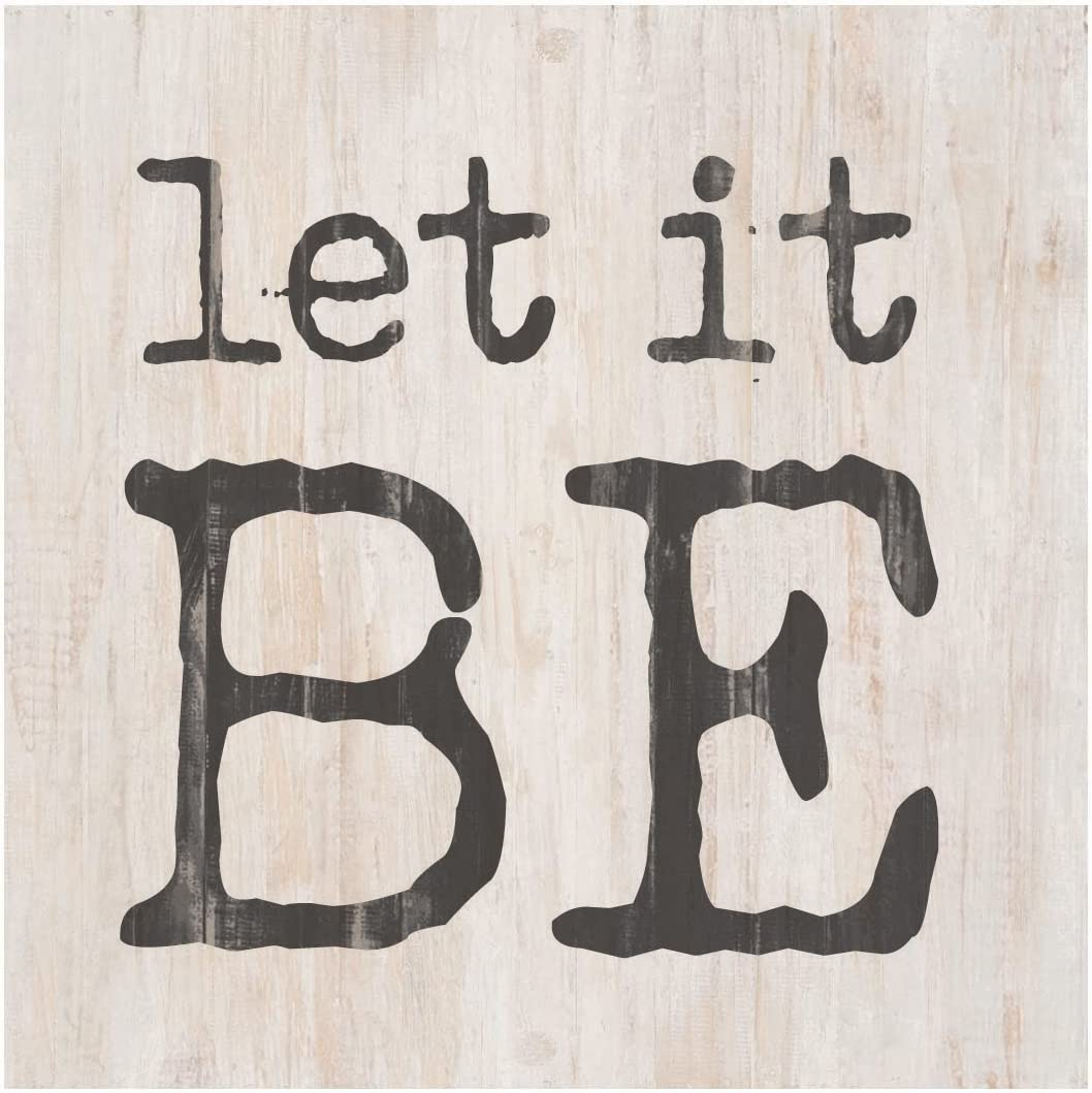 P. Graham Dunn Let it Be Whitewash 3.5 x 3.5 Inch Pine Wood Tabletop Block Sign