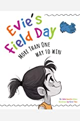 Evie's Field Day: More than One Way to Win Kindle Edition
