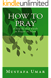 Reclaim your heart personal insights on breaking free from lifes how to pray a step by step guide to prayer in islam fandeluxe Image collections