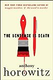 The Sentence Is Death: A Novel (Detective Daniel Hawthorne)
