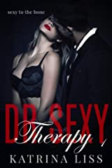 Therapy (Dr Sex Series Book 1) Kindle Edition
