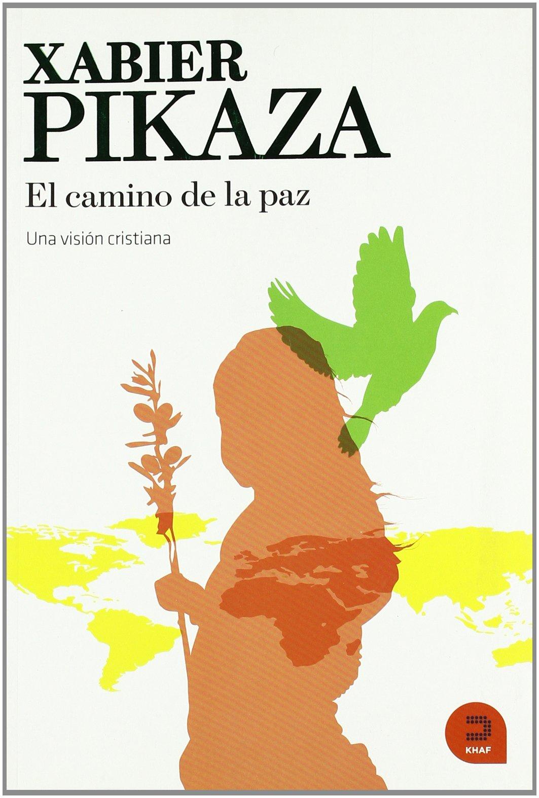 Resultado de imagen de Pikaza, camino de paz