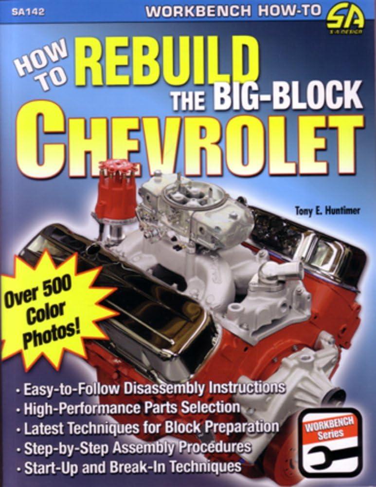bishko automotive literature 1965 1974 1975 1976 Rebuild Chevrolet Big Block Engine Overhaul Tear Down Specs