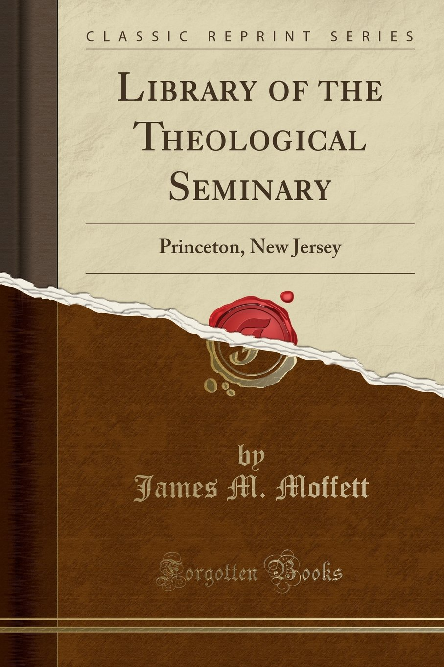 Download Library of the Theological Seminary: Princeton, New Jersey (Classic Reprint) PDF