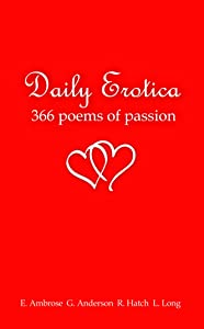 Daily Erotica - 366 Poems of Passion