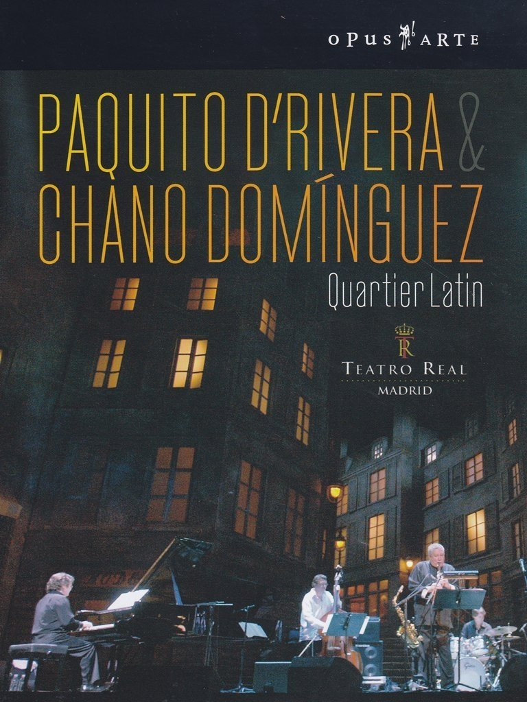 D'Rivera/Dominguez - Quartier Latin: Live