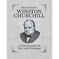 The Quotable Winston Churchill: A Collection of Wit and Wisdom (RP Minis)
