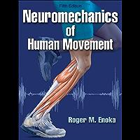 Neuromechanics of Human Movement (English Edition)