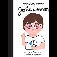 John Lennon (Little People, BIG DREAMS Book 52)