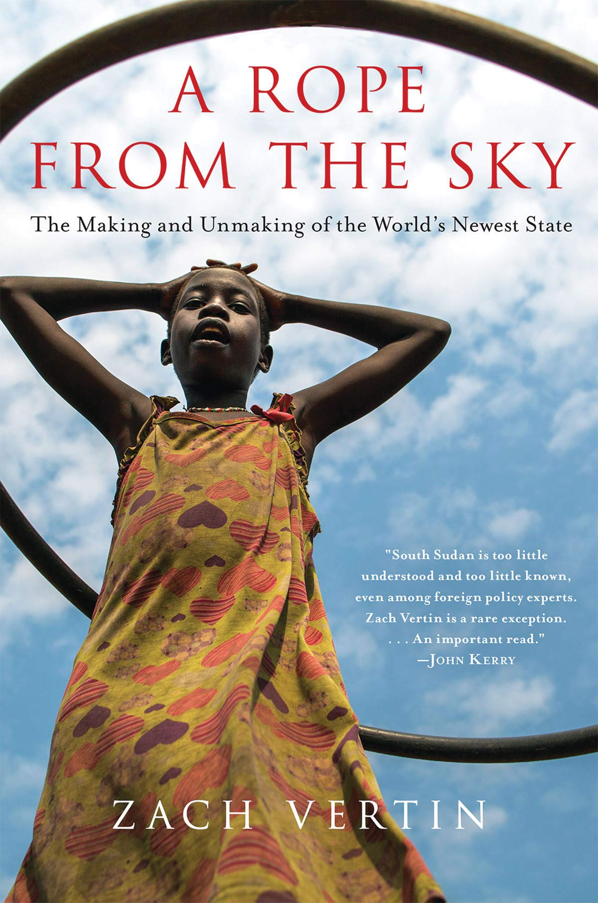 A Rope from the Sky: The Making and Unmaking of the