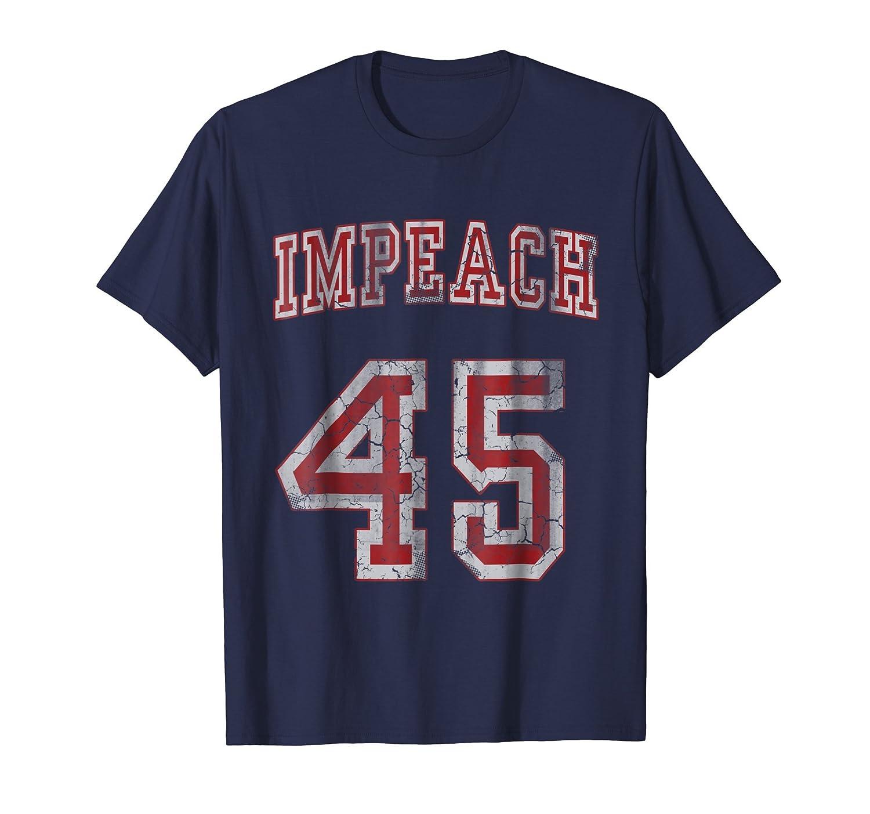 Impeach 45 Anti Trump T-Shirt Not My President Shirt-mt