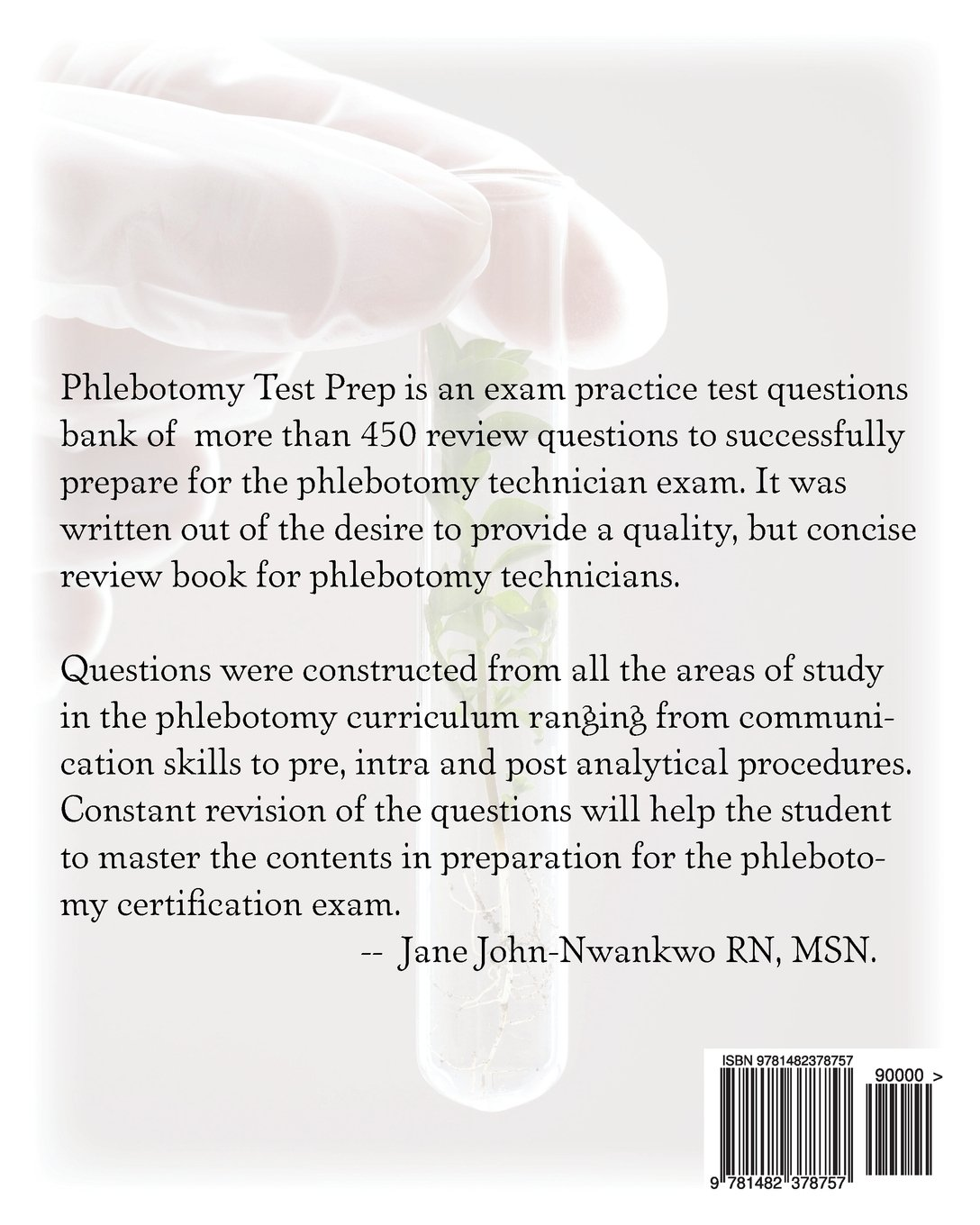 Phlebotomy test prep exam review practice questions amazon phlebotomy test prep exam review practice questions amazon jane john nwankwo rn msn 9781482378757 books xflitez Image collections