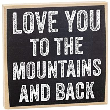 Make Em Laugh Love You to The Mountains Wooden Sign