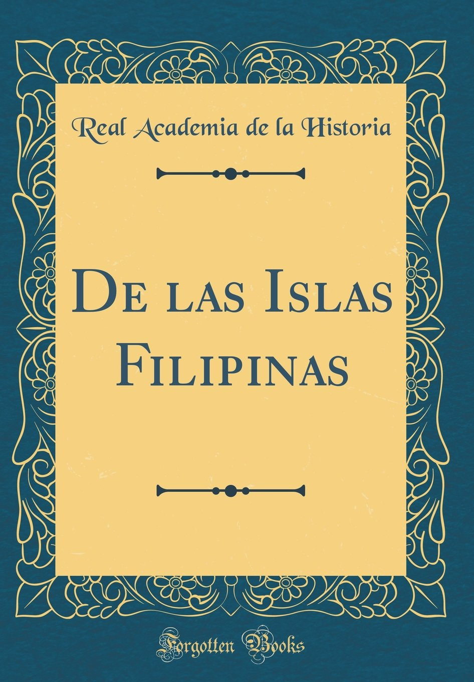 Download de Las Islas Filipinas (Classic Reprint) (Spanish Edition) ebook