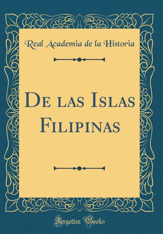 de Las Islas Filipinas (Classic Reprint) (Spanish Edition) pdf epub