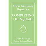 Completing the Square (Maths Emergency Repair Kit)