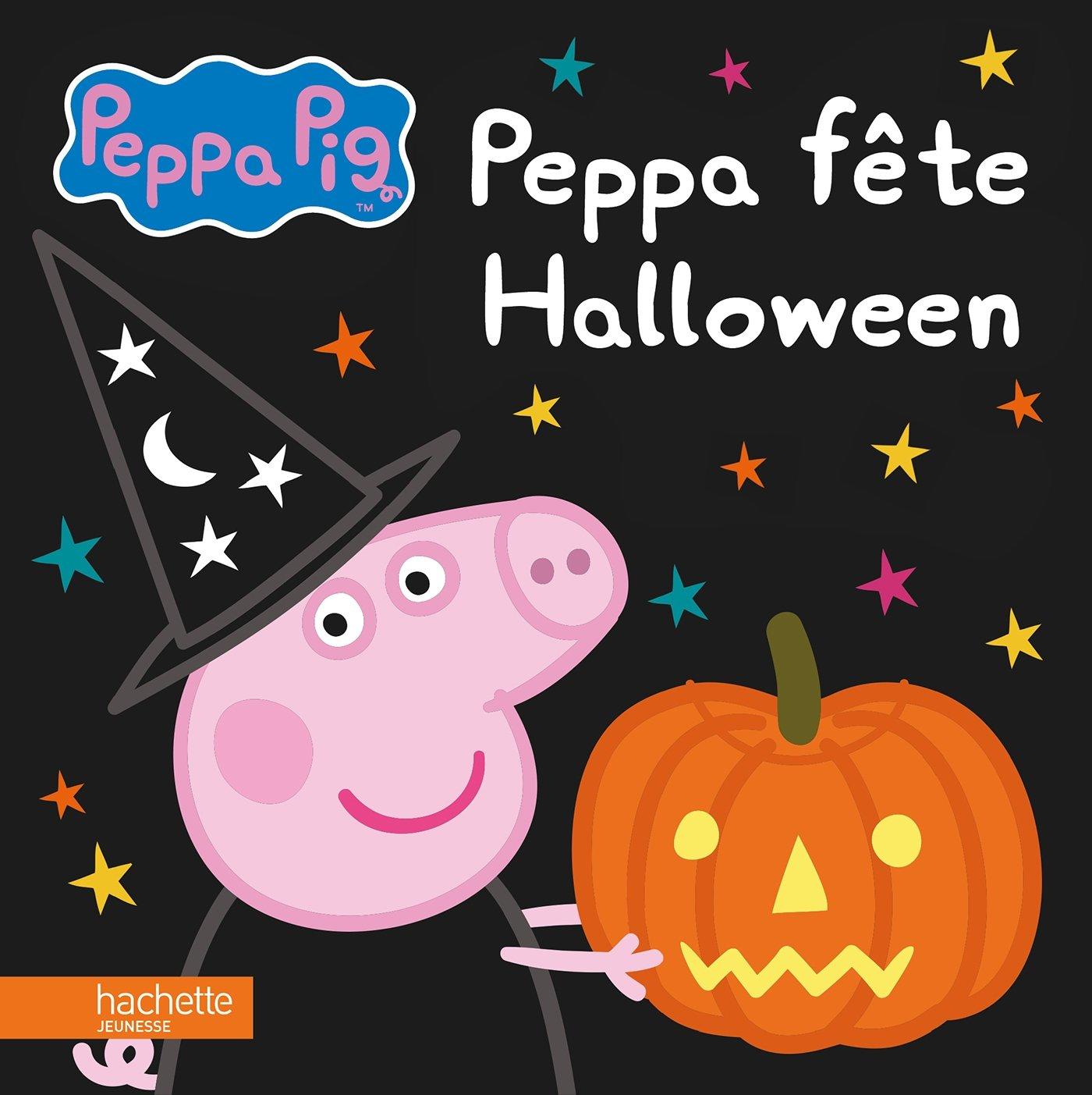 Amazon Fr Peppa Pig Peppa Fete Halloween Hachette
