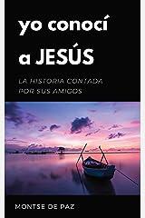 Yo conocí a Jesús (Spanish Edition) Kindle Edition
